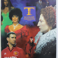 MADAME TUSSAUD ' S LONDON , SOUVENIR GUIDE