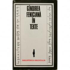Gandirea feniciana in texte (Seria Bibliotheca Orientalis)