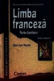 Limba franceza L1. Porte-bonheur. Manual pentru clasa a X-a/Dan Ion Nasta, Corint
