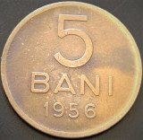 Moneda 5 BANI - ROMANIA, anul 1956  *cod 884 B