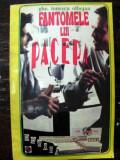 Fantomele lui Pacepa de Ghe. Ionescu Olbojan . 1994