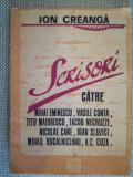 Ion Creanga Scrisori catre Eminescu, Conta, Maiorescu, Negruzzi, Gane, A.C.Cuza