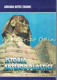 Cumpara ieftin Istoria Artelor Plastice I - Adriana Botez Crainic
