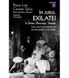 In jurul Exilatei | Pierre Loti, Carmen Sylva