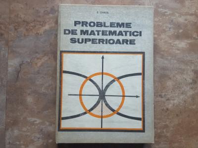 S. Chirita - Probleme de matematici superioare, 1989 foto