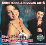 CD Nicolae Guță & Krystiana - M-a Făcut Cucoana Mare