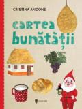 Cartea bunatatii, Cristina Andone