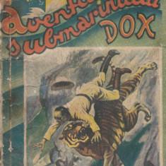 Warren, H. - AVENTURILE SUBMARINULUI DOX, No. 5, ed. Ig. Hertz, Bucuresti