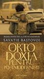 Ortodoxia pentru postmodernisti/Savatie Bastovoi, Cathisma