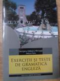 EXERCITII SI TESTE DE GRAMATICA ENGLEZA. TIMPURILE VERBALE-GEORGIANA GALATEANU-FARNOAGA, DEBORA PARKS