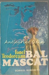 Bal Mascat - Ionel Teodoreanu