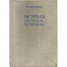 Dictionar Onomastic Romanesc - N. A. Constantinescu