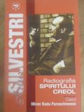 RADIOGRAFIA SPIRITULUI CREOL. CAZUL MIRON RADU PARASCHIVESCU - ARTUR SILVESTRI
