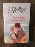 Veronika se hotaraste sa moara- PAULO COELHO