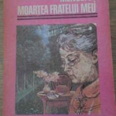 MENUETUL. MOARTEA FRATELUI MEU-G.M. VLADESCU