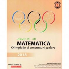 Matematica. Olimpiade si concursuri scolare 2018. Clasele IX-XII, autor Gabriela Bondoc
