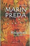 Risipitorii - Marin Preda