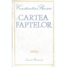 Cartea faptelor (Ed. Scrisul Romanesc)