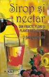 Sirop și nectar din fructe, flori și plante medicinale