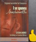I se spunea Machiavelli - Lavinia Betea cod 9786066440066