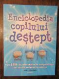 Enciclopedia copilului deștept cu 2000 de întrebări și răspunsuri...