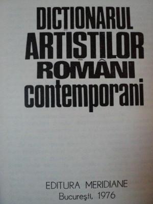DICTIONARUL ARTISTILOR ROMANI CONTEMPORANI- OCTAVIAN BARBOSA, BUC.1976 foto