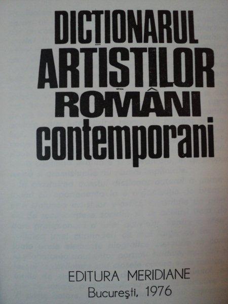 DICTIONARUL ARTISTILOR ROMANI CONTEMPORANI- OCTAVIAN BARBOSA, BUC.1976