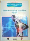 SANATATEA OASELOR , MUSCHILOR SI PIELII VOL 6