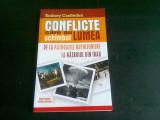 CONFLICTE CARE AU SCHIMBAT LUMEA - RODNEY CASTLEDEN