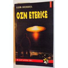 OZN ETERICE DE FLORIN GHEORGHITA