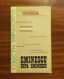 EMINESCU DUPĂ EMINESCU. Comunicări la Univ. Sorbona 1975 (FOARTE RARĂ! Ca nouă!)