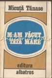 M-am Facut Tata Mare - Nicuta Tanase, 1984