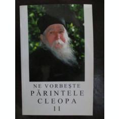 Ne vorbeste parintele Cleopa VOL 11