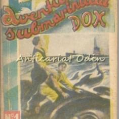 Aventurile Submarinului DOX. Grozaviile Marii - Henry Warren