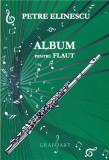 Album pentru flaut | Petre Elinescu