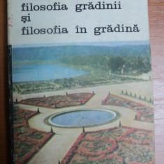 SCRIERI DESPRE ARTA FILOSOFIE GRADINII SI FILOSOFIA IN GRADINA-ROSARIO ASSUNTO,BUCURESTI 1988
