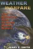 Weather Warfare: The Military's Plan to Draft Mother Nature