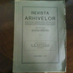A. Sacerdoteanu Revista Arhivelor. Musceleanului C.D, Aricescu Inchinare 1943, Alta editura