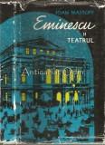 Cumpara ieftin Eminescu Si Teatrul - Ioan Massoff