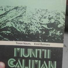Muntii Caliman – Traian Naum