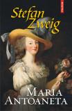 Maria Antoaneta   Stefan Zweig