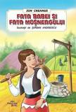 Fata babei si fata mosneagului/Ion Creanga