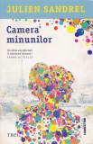 Camera minunilor   Julien Sandrel, Trei