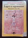 LOGICA SI ARGUMENTARE. MANUAL PENTRU CLASA A IX-A - Lupsa, Bratu, Stoica, Clasa 9, Alte materii