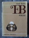 Emil Botta - Poezii (Ed. Eminescu)