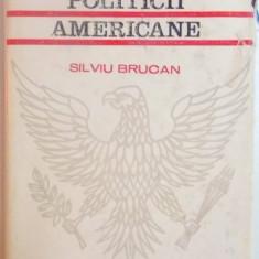 ORIGINILE POLITICII AMERICANE de SILVIU BRUCAN , 1968