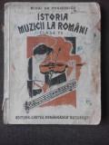 ISTORIA MUZICII CONTIMPORANE SI MODERNE LA ROMANI. MUZICA BISERICEASCA, MUZICA CULTA SI POPORANA PENTRU CLASA VII-A SECUNDARA DE AMBELE SEXE APROBAT D