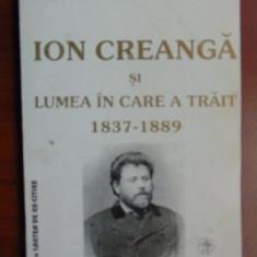 Ion Creanga si lumea in care a trait-Constantin Parascan