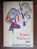 Teatru folcloric din judetul Iasi