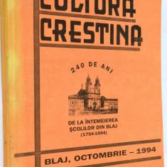 Revista Cultura Crestina Blaj - octombrie 1994